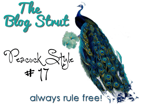 Blog Strut! Peacock Style
