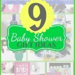 Baby Series: 9 Baby Shower Gift Ideas