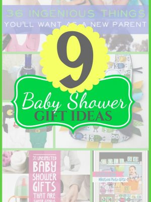 9 Baby Shower Gifts and Ideas