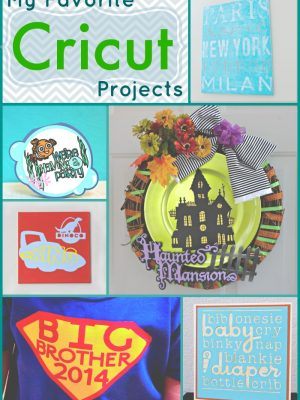 My Favorite Cricut Projects {and a Giveaway!!}