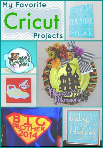 Favorite Cricut Projects