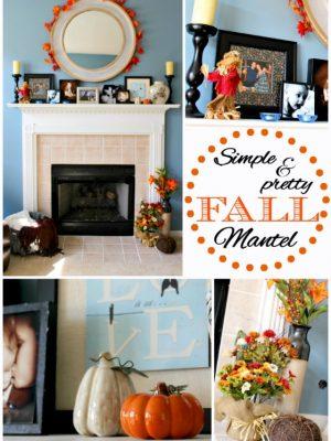 Simple & Pretty Fall Mantel