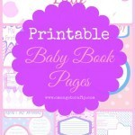 Printable Baby Book Pages – GIRL Version!!