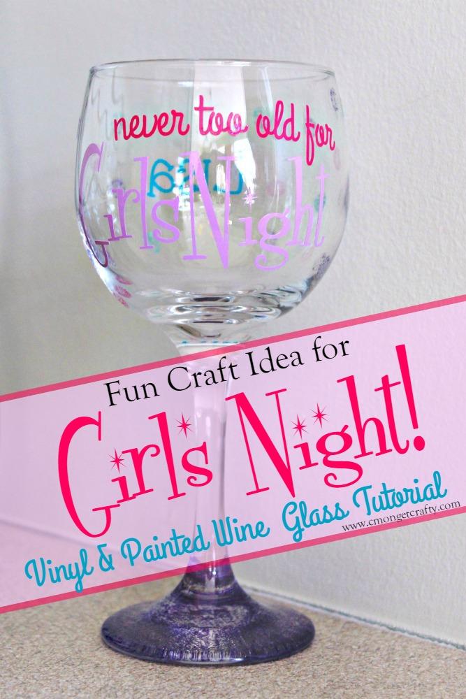 Girls Night Wine Glass Craft