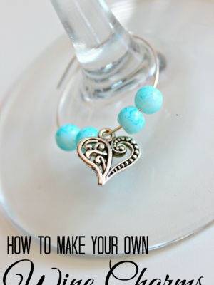 How to Make Wine Charms