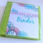 My Dream Home Binder : Pretty Printables