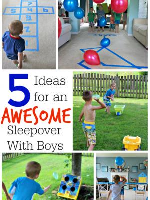 5 Boys Sleepover Ideas