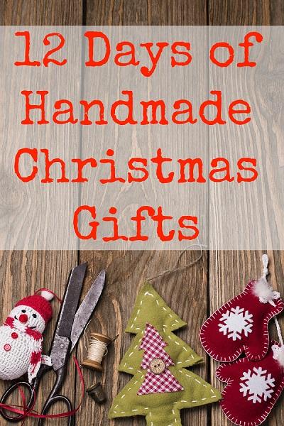 12 Days of Handmade Gifts