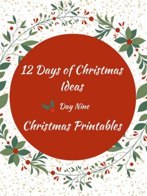 12 Days of Awesome Christmas Printables