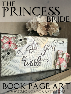 The Princess Bride Inspired Book Page Art #MovieMonday