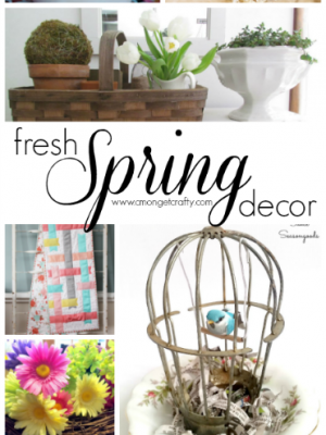 Fresh Spring Decor Ideas {Merry Monday Link Party #150}