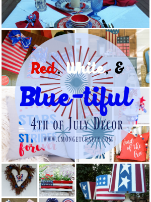 Red, White, and Blue-tiful 4th of July Decor {Merry Monday #161}