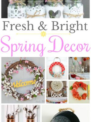 Fresh and Bright Spring Decor Ideas