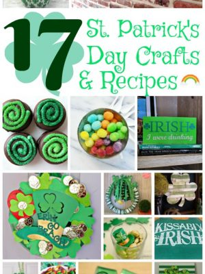 17 St. Patrick's Day Crafts and Recipes {MM #193}