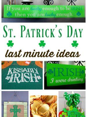Last Minute St. Patrick's Day ideas