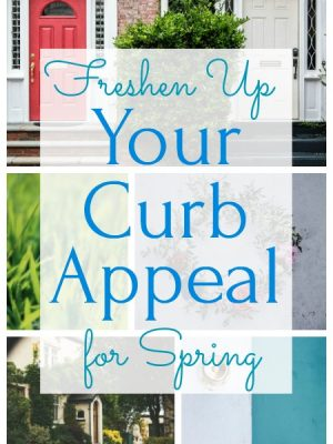 Freshen Up Your Curb Appeal For Spring