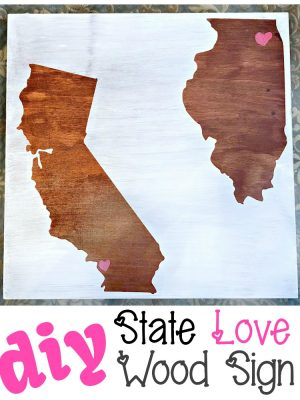 DIY State Love Wood Sign