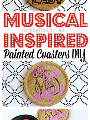 This painted coasters DIY is one of my favorite #MovieMondayChallenge crafts! I was so excited to design some of my favorite show lyrics into art!
